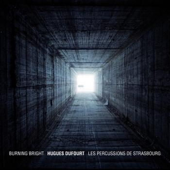 Cover Dufourt: Burning Bright
