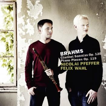 Cover Brahms: Clarinet Sonatas, Op. 120 & Piano Pieces, Op. 119
