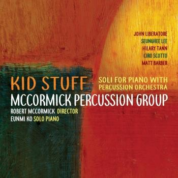 Cover Kid Stuff: Soli for Piano with Percussion Orchestra