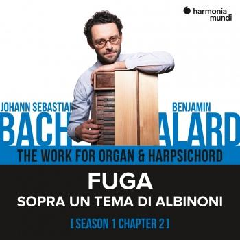 Cover Bach: The Work for Organ & Harpsichord, Chapter II - 1. Sopra un tema di Albinoni