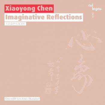 Cover Xiaoyong Chen: Imaginative Reflections