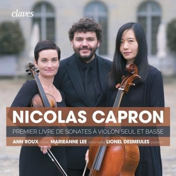 Cover Nicolas Capron: First book of Sonatas for Violin Solo & Basso Continuo