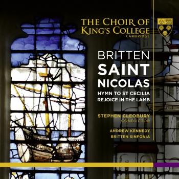 Cover Britten: Saint Nicolas, Hymn to St Cecilia & Rejoice in the Lamb