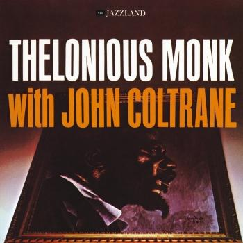 Cover Thelonious Monk With John Coltrane (2016 Remaster)