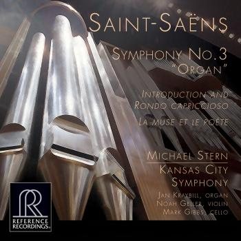 Cover Saint-Saëns: Symphony No. 3 in C Minor Organ Symphony, Introduction et rondo capriccioso in A Minor & La muse et le poète