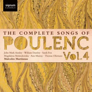 The Complete Songs of Poulenc Vol. 4