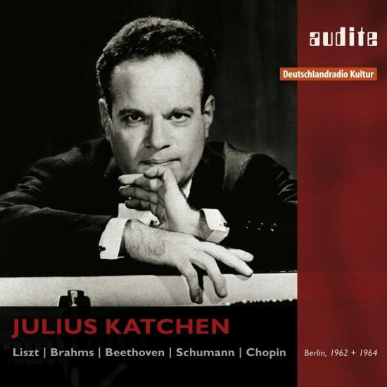 Cover Julius Katchen Plays Liszt, Brahms, Beethoven, Schumann and Chopin
