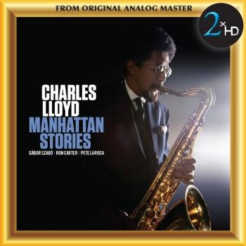 Cover Charles Lloyd: Manhattan Stories (Remastered)