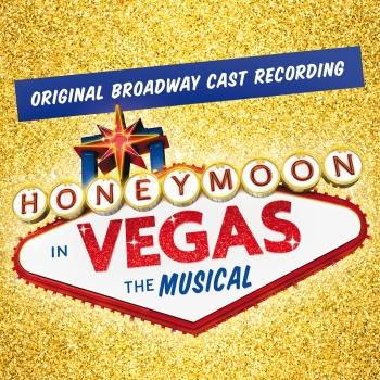 Cover Honeymoon In Vegas (Original Broadway Cast Recording)