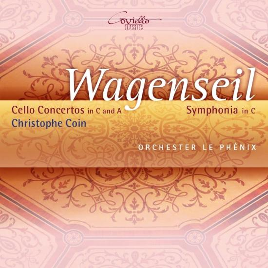 Cover Wagenseil: Cello Concertos in C and A Symphonia in C