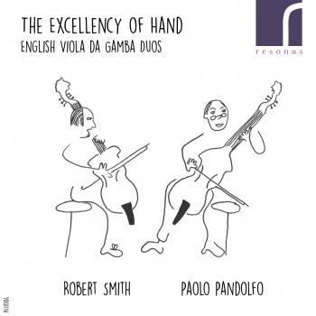 Cover The Excellency of Hand (English Viola da Gamba Duos)