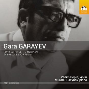 Cover Garayev: Violin Sonata & 24 Preludes for Piano