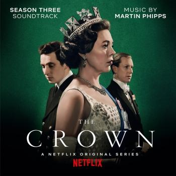 Cover The Crown: Season Three (Soundtrack from the Netflix Original Series)
