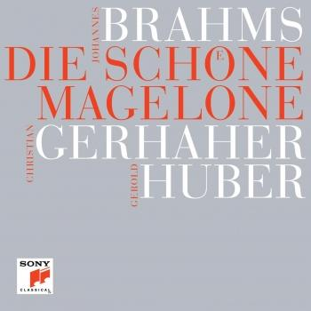 Brahms: Die schöne Magelone (without spoken text)