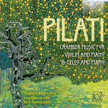Cover Pilati: Chamber Music for Violin, Cello and Piano
