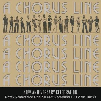 Cover A Chorus Line - 40th Anniversary Celebration (Original Broadway Cast Recording)