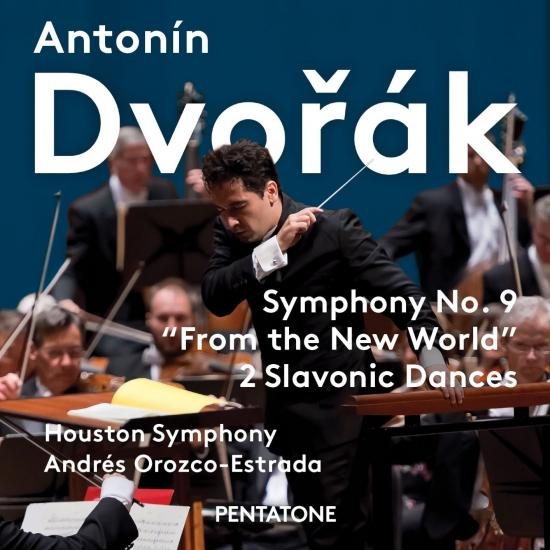 Cover Dvořák: Symphony No. 9 'From the New World' & 2 Slavonic Dances