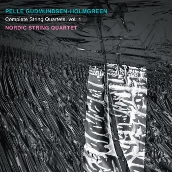 Cover Gudmundsen-Holmgreen: Complete String Quartets, Vol. 1