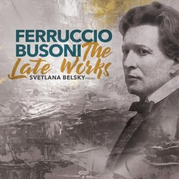 Cover Busoni: The Late Works