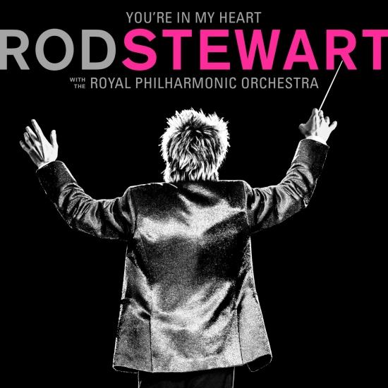 Cover You're In My Heart: Rod Stewart (with The Royal Philharmonic Orchestra)