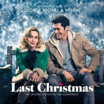 Cover George Michael & Wham! Last Christmas: The Original Motion Picture Soundtrack