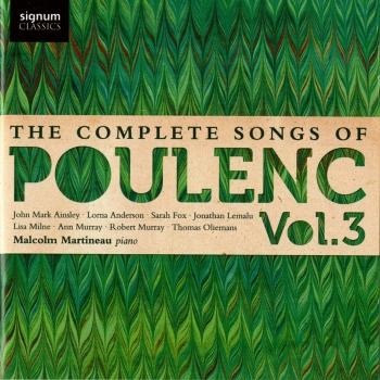 Poulenc: The Complete Songs, Vol. 3
