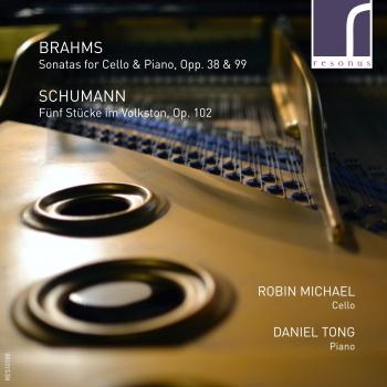 Cover Brahms & Schumann: Works for Cello & Piano