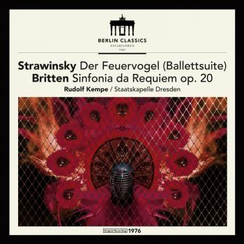 Cover Stravinsky: The Firebird (Ballet suite) - Britten: Sinfonia da Requiem, Op. 20 (Remastered)