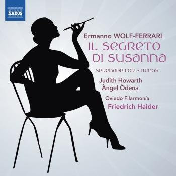 Cover Wolf-Ferrari: Il Segreto di Susanna - Serenade for Strings in E-Flat Major