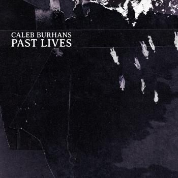 Cover Caleb Burhans: Past Lives