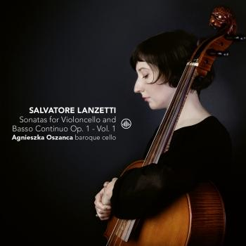 Cover Salvatore Lanzetti: Sonatas for Violoncello Solo and Basso Continuo, Op. 1, Vol. 1