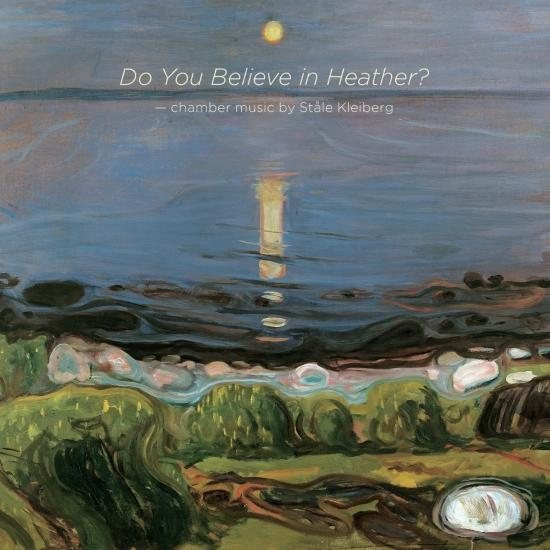 Cover Ståle Kleiberg: Do You Believe in Heather?