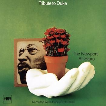 Tribute to Duke - The Newport All Stars Live in Basel