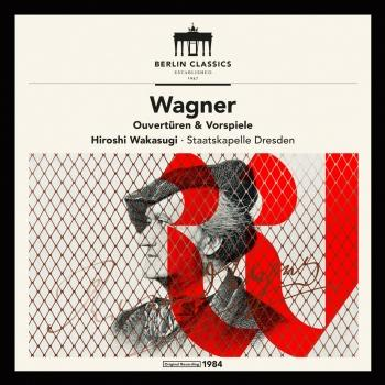 Cover Wagner: Overtures and Preludes (Remastered)
