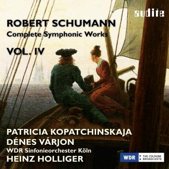 Cover Schumann: Complete Symphonic Works, Vol. IV