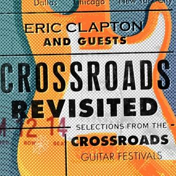 Cover Crossroads Revisited Selections From The Crossroads Guitar Festivals (Remaster)