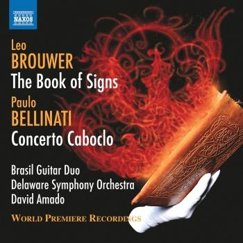 Cover Brouwer: The Book of Signs - Bellinati: Concerto Caboclo