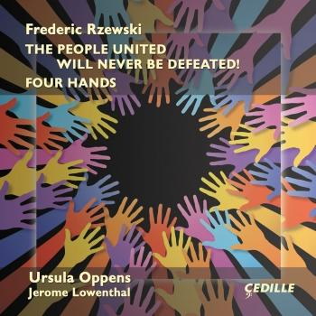 Cover Frederic Rzewski: The People United Will Never Be Defeated & 4 Hands