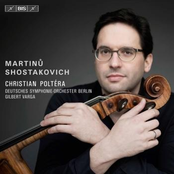 Cover Martinů & Shostakovich: Cello Concertos