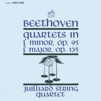 "Beethoven: String Quartet No. 11 in F Minor, Op. 95 ""Serioso"" & String Quartet No. 16 in F Major, Op. 135"