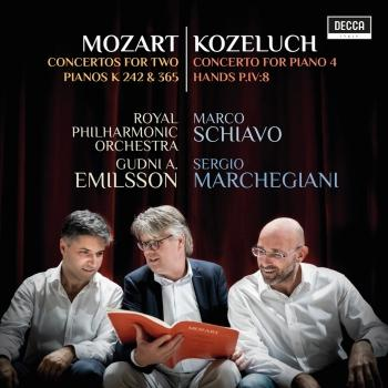 Cover Mozart: Concertos For Two Pianos K 242 & 365; Kozeluch: Four Hands Piano Concerto