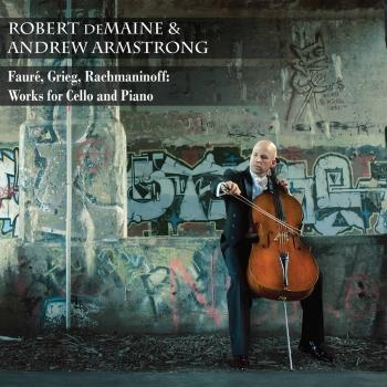 Cover Fauré, Greig & Rachmaninoff: Works for Cello & Piano
