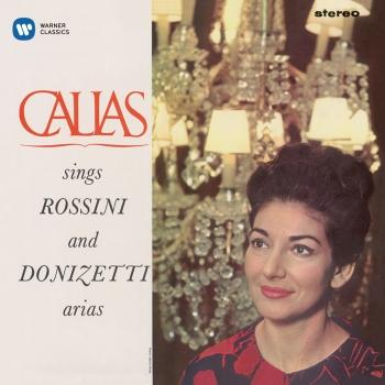 Cover Callas sings Rossini & Donizetti Arias - Callas Remastered