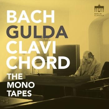 Cover Bach - Gulda - Clavichord (The Mono Tapes - Remastered)