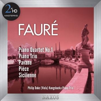 Fauré: Piano Quartet No. 1 - Piano Trio (2015 Remaster)