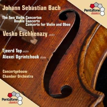 Cover Bach: The Two Violin Concertos / Double Concerto / Concerto for Violin and Oboe