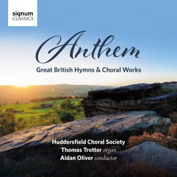 Cover Anthem - Great British Hymns & Choral Works