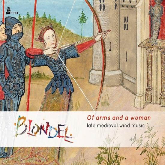Cover Of Arms and a Woman: Late Medieval Wind Music
