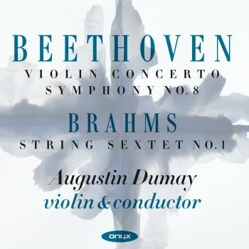 Cover Beethoven: Violin Concerto - Symphony No. 8 - Brahms: String Sextet No. 1