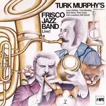 Turk Murphy's Frisco Jazz Band